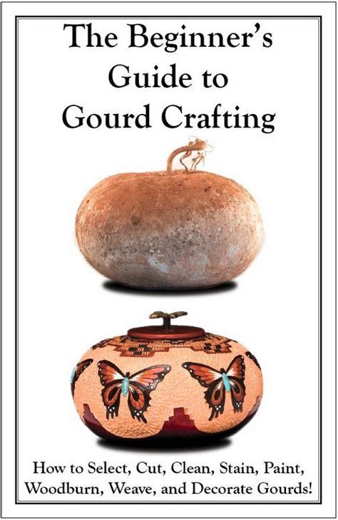 Calabarte Gourd L by Best 25 Gourd L Ideas On Gourd Crafts
