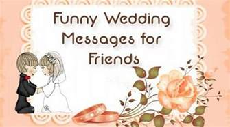 wedding card messages for friends wedding messages for friends marriage wishes