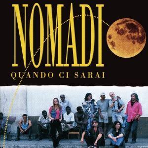 ci sarai testo nomadi testi tradotti e descrizione