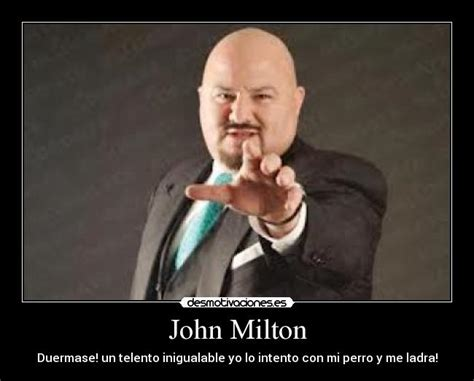 Milton Meme - and in requital ope his leathern scrip by john milton