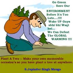 Go Green Save Trees Essay by Earth Awareness Plant A Tree At Anywhere Go Green