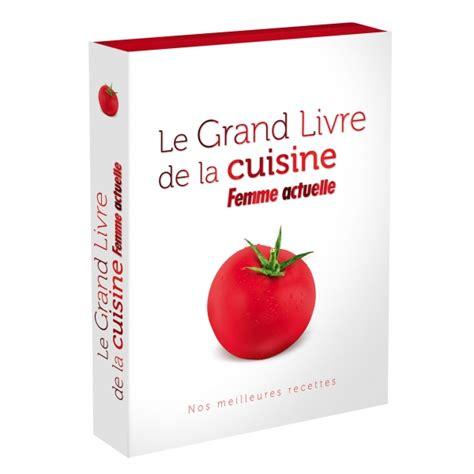 livre cuisine v馮騁arienne editions prisma livre le grand livre de la cuisine