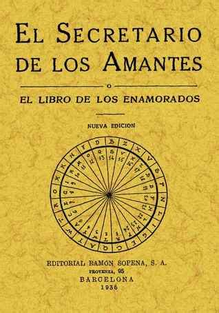 libro i love science a el secretario de los amantes o el libro de los enamorados by anonymous reviews discussion