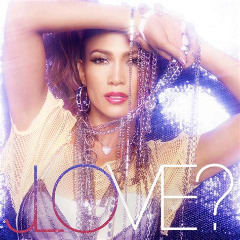 jennifer lopez what is love jennifer lopez love invading my mind fan made album