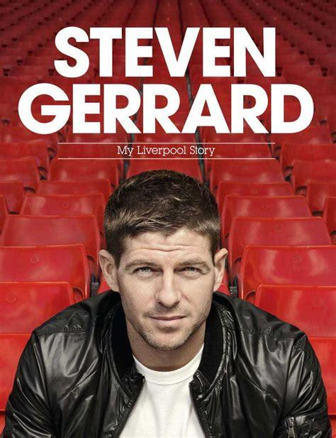 Steven Gerrard My Story win a signed steven gerrard shirt the anfield wrap