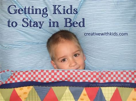 how to get your toddler to stay in bed how to get toddler to stay in bed 28 images kids