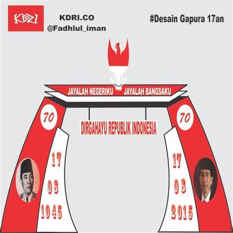 desain warna gapura gapura dirgahayu republik indonesia hellomotion com