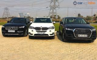 Bmw Vs Audi Vs Mercedes Comparison Review Audi Q7 Vs Bmw X5 Vs Volvo Xc90 Ndtv