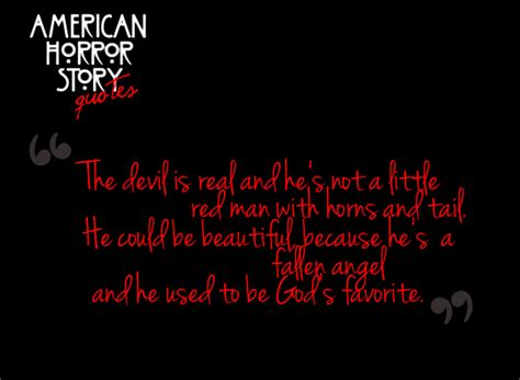 american horror story quote americanhorrorstory quote american horror story quotes quotesgram