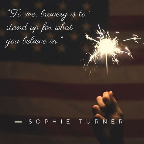 quotes about bravery quotes bravery and service ellevate