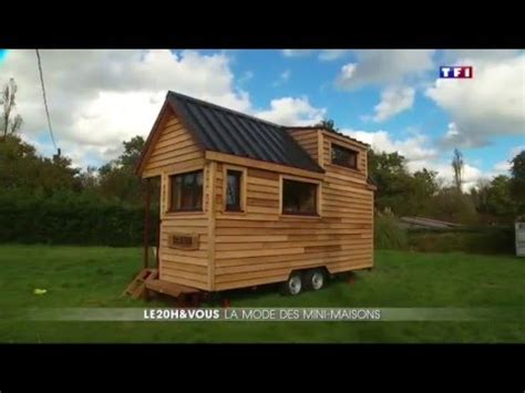 utube tiny houses reportage tiny house sur tf1