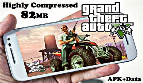download game mod apk data high compres gta 5 android apk data highly compressed 82mb download