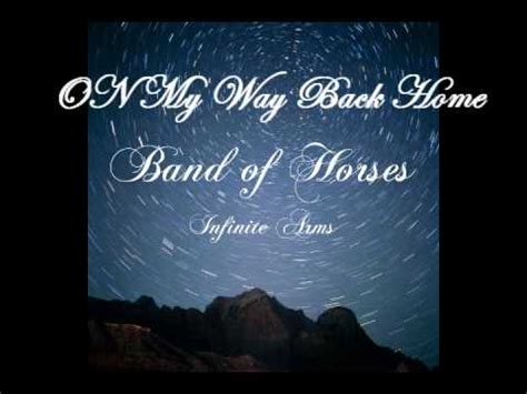 band of horses on my way back home lyrics
