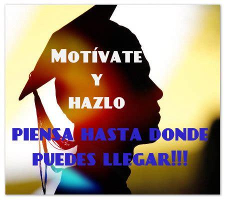 imagenes motivadoras para estudiantes universitarios frases motivadoras para estudiantes que anhelen lograr exitos