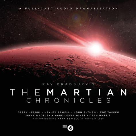 the martian chronicles the martian chronicles news big finish