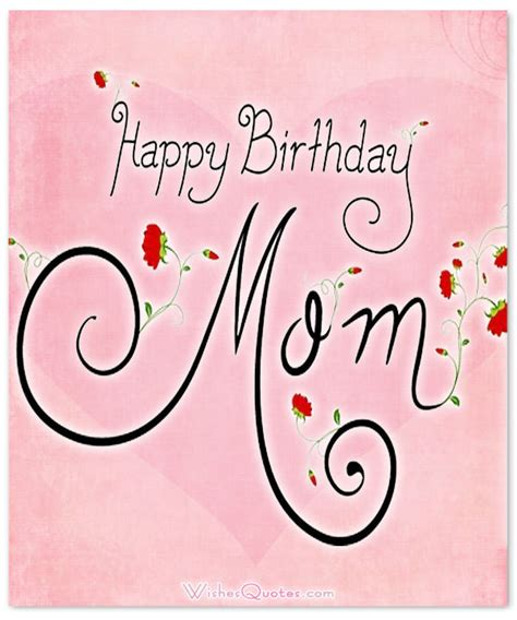 printable happy birthday cards mom happy birthday mom heartfelt mother s birthday wishes