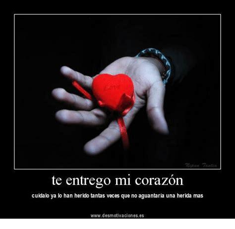 as es mi corazn 8469601431 te entrego mi corazon cuidalo ya lo han herido tantas veces que no aguantaria una herida mas