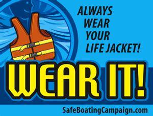 national safe boating council national safe boating council urges life jacket use