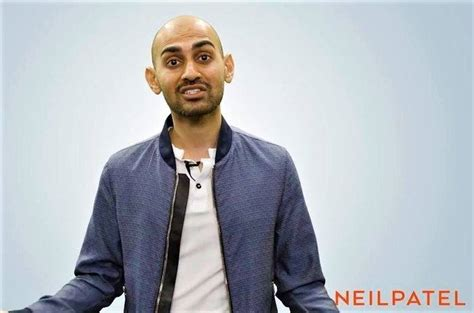 Neil Patel Mba Marketing by 50 Neil Patel Quotes On Marketing Seo Success Wealthy