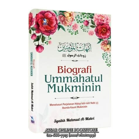 Ummahatul Mukminin biografi ummahatul mukminin menelusuri perjalanan hidup