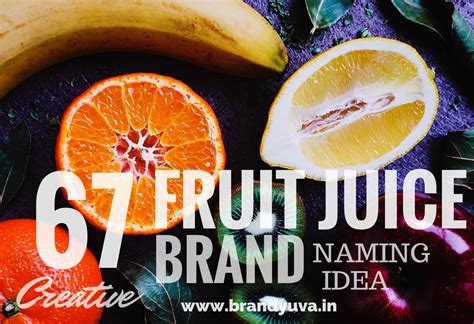 fruit juice brands 67 creative fruit juice brand names idea brandyuva in