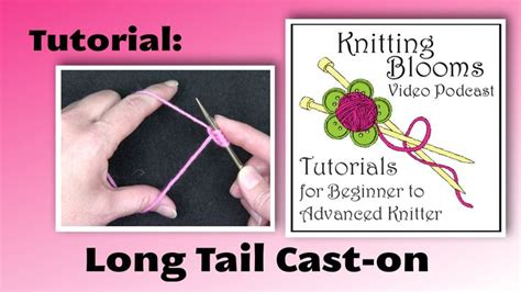 how do i cast my knitting 62 best images about knitting blooms podcast on