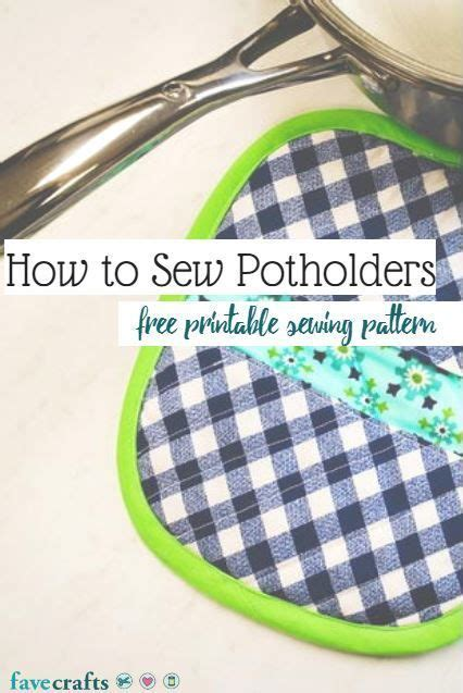 sewing pattern hacks how to sew potholders video sewing hacks free sewing