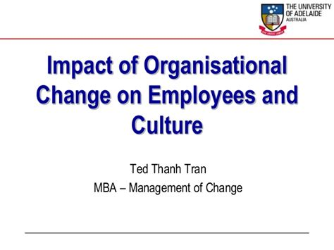 Impact Of An Mba On Salary by Impacts Of Change On Employees And Culture