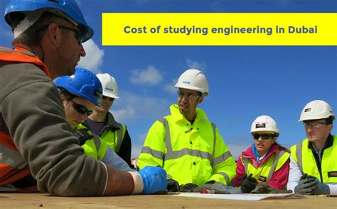 Mba Prices In Dubai by Cost Of Studying Engineering In Dubai Fees Living Cost