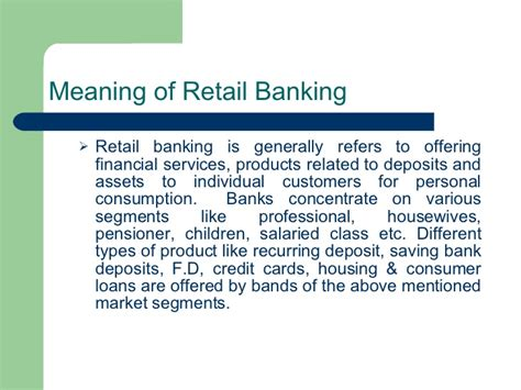 the meaning of home furniture bank retail banking