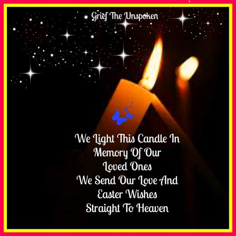 We Light This Candle In Memory Of Our Loved Ones We Send