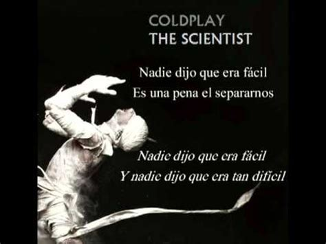 Coldplay The Scientist the scientist coldplay version en espa 241 ol