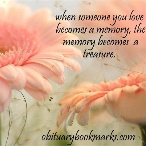 condolence quotes quot when someone you becomes a memory the memory