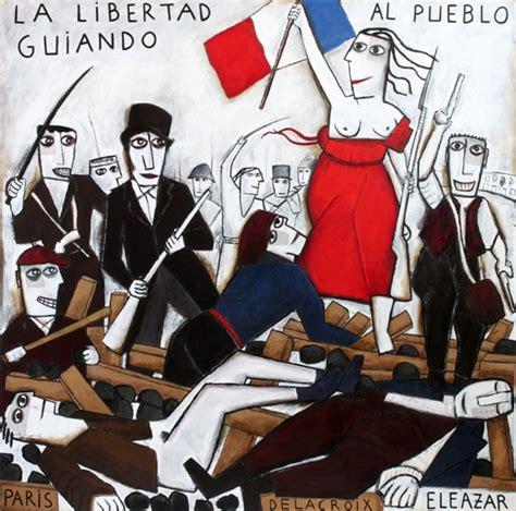 pin by fernando garcia poo on la libertad guiando al pueblo la libertad guiando al pueblo eleazar la libertad