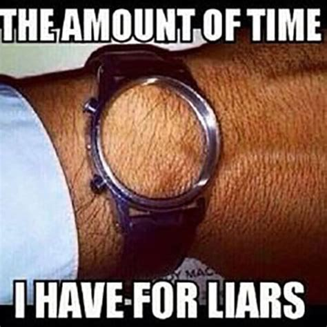 Memes About Liars - 12 accurate and amusing images about lying for those that