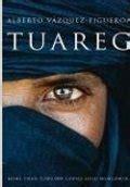 libro tuareg alberto v 225 zquez figueroa rese 241 as resumen y comentarios