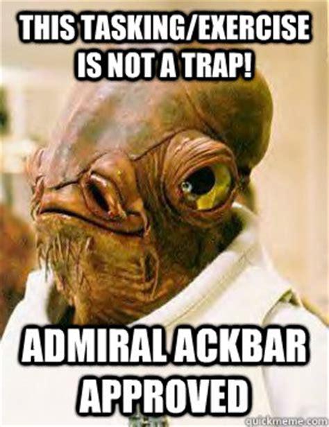 Ackbar Meme - it 39 s a trap admiral ackbar meme memes