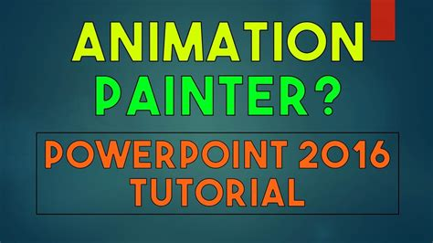 tutorial on powerpoint 2016 what is animation painter powerpoint 2016 tutorial