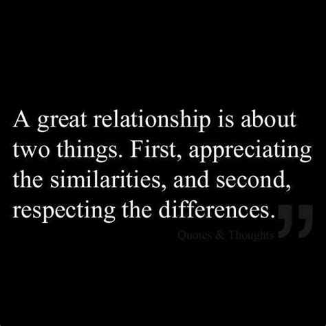 Do In Great Relationships by A Great Relationship Is About Appreciating The