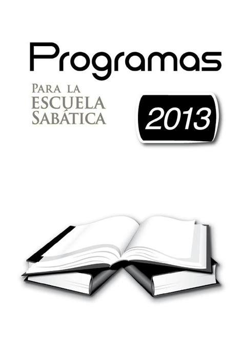 programa de escuela sabatica para el dia de los padres programas escuela sabatica 2013 by seccion baja california