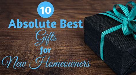 10 absolute best gifts for new homeowners everything