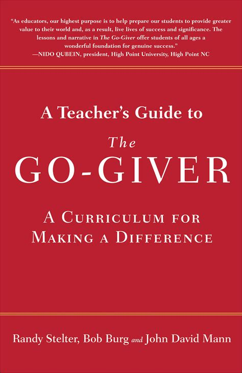 A Teachers Guide To The Go Giver The Go Giver Give