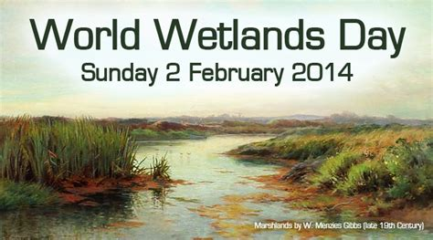 Celebrate World Wetlands Day 2 Feb With Free Wetlands Tours by Avon World Wetlands Day 2 February 2014