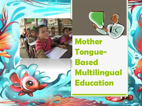 thesis about mother tongue based education mother tongue based multilingual education mtb mle in