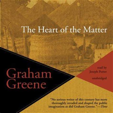the of the matter graham greene listen to of the matter by graham greene at