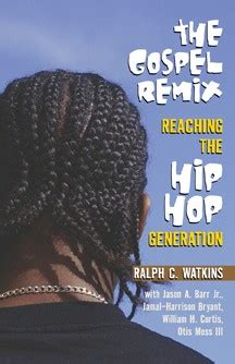 gospel and for generation now books eur book look the gospel remix reaching the hip hop