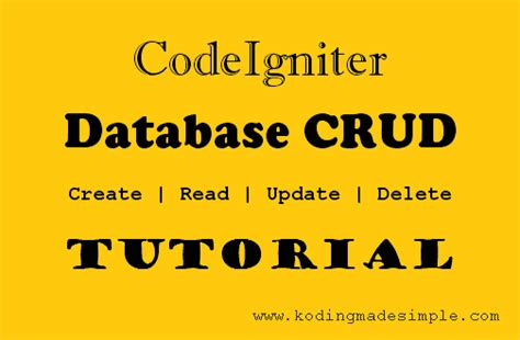 codeigniter tutorial for beginners step by step video codeigniter codeigniter database crud tutorial for