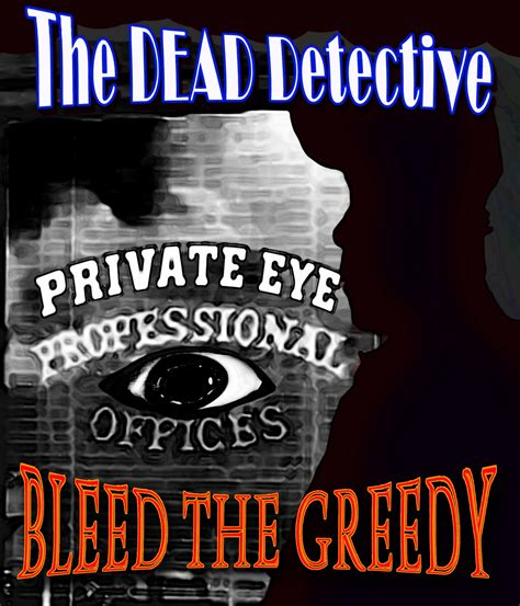 The Dead Detective by The Dead Detective Noir January 2012