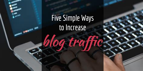 5 simple ways to increase the value of your home the five simple ways to increase increase blog traffic