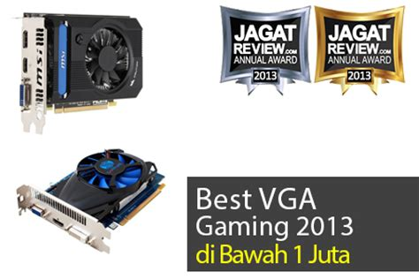 Vga Card 1 Juta vga gaming terbaik tahun 2013 di bawah 1 juta rupiah jagat review